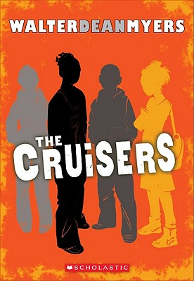 Cruisers By Myers, Walter Dean