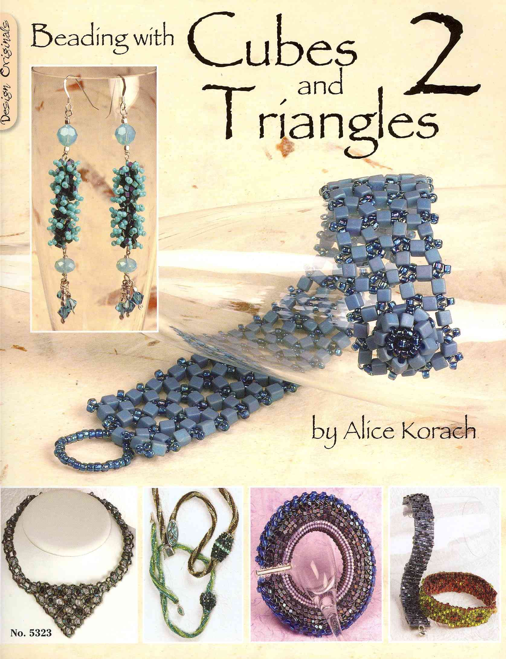 Beading With Cubes and Triangles 2 By Korach, Alice